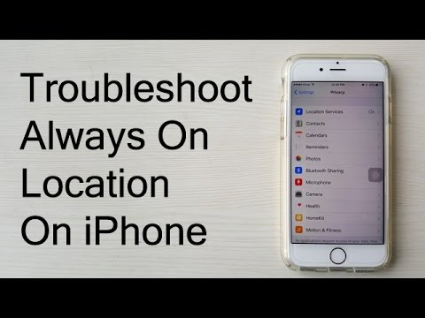 How To Fix Always On Location On iPhone [Troubleshooting Tutorial for All iPhones]
