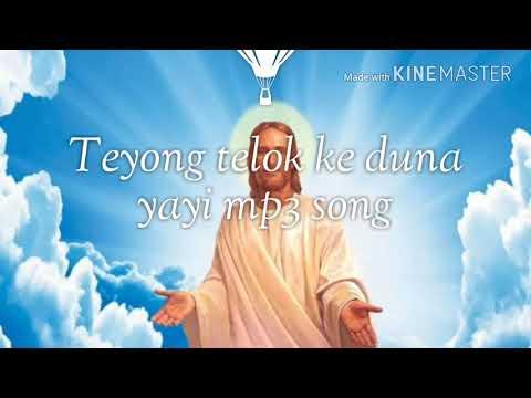Download Teyong telok ke duna yayi mp3 song