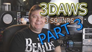3 DAWS 3 Sounds - Part 3 of 3