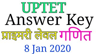 uptet answer key 2019 paper 1 || uptet maths answer key