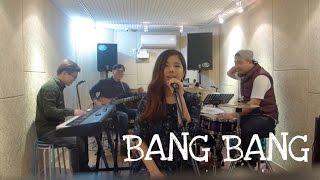Bang Bang - Jessie J, Nicki Minaj, Ariana Grande (HANYE BAND cover)
