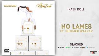 Kash Doll - No Lames Ft. Summer Walker (Stacked)