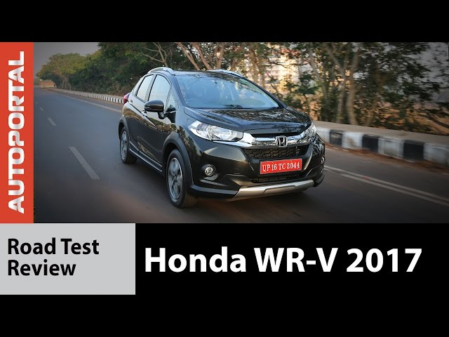 Honda WR-V 2017 Test Drive Review - Autoportal