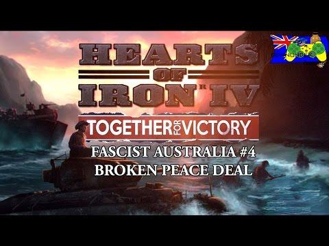 HOI4 Together for Victory - Fascist Australia #4 - Broken Peace Deal