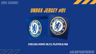 [UNBOX JERSEY #01] CHELSEA FC HOME JERSEY 20/21 - PLAYER AND FAN VERSION