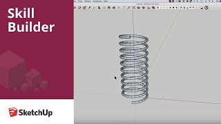 SketchUp Skill Builder: Modeling a Spring