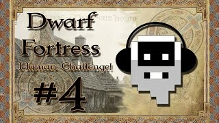 Come on in and have a brew! | Dwarf Fortress Challenge: Living like humans | EP4 |