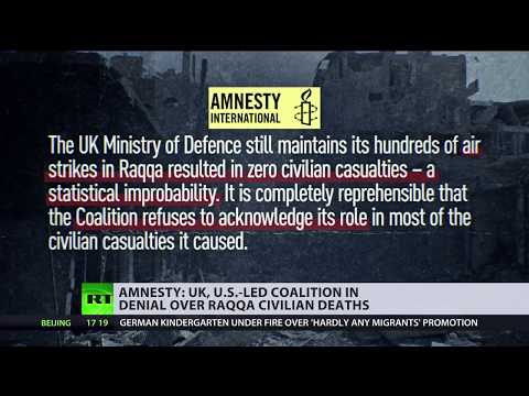UK & US-led coalition in 'deep denial' of civilian deaths in Syria's Raqqa - Amnesty International