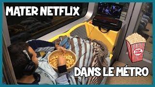 Mater Netflix dans le métro - Défi Prank - Les Inachevés