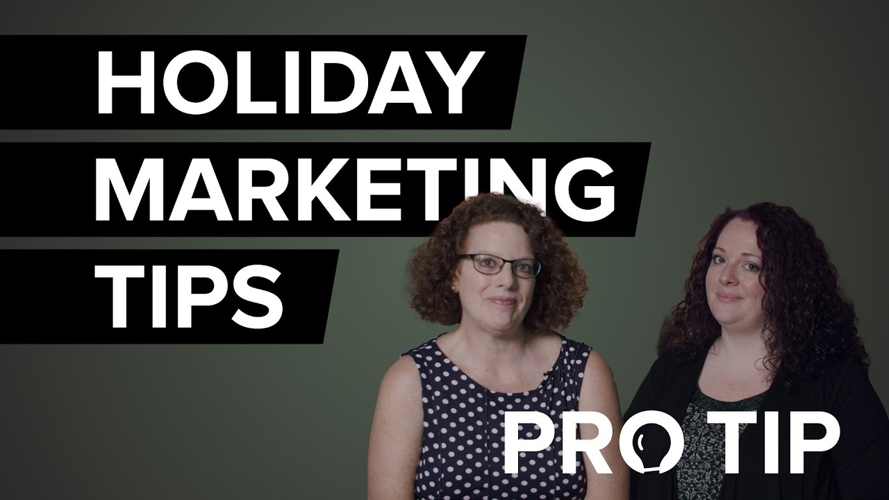 Better Business Bureau Pro Tip: 4 Marketing Strategies to Prepare Your Business for the Holidays