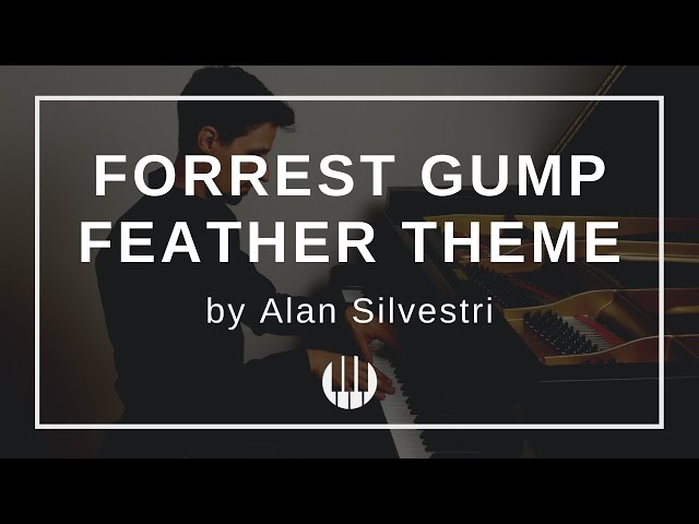 Forrest Gump Feather Theme by Alan Silvestri