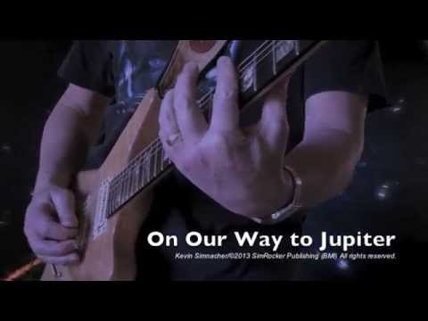"""Music Video - """"On Our Way to Jupiter""""- ©2013 Kevin Simnacher"""