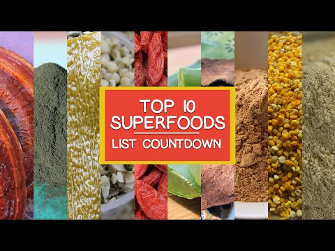 Our Top 10 Superfoods List Countdown