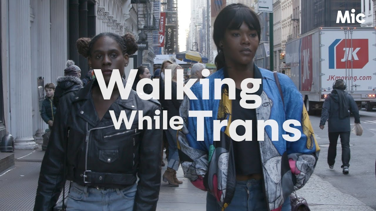 Walking While Trans