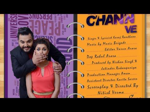 Chann Ve (Full Song) - Karaj Randhawa  Feat. Music Brigade | Latest Punjabi Song 2016 | 7HawkRecords