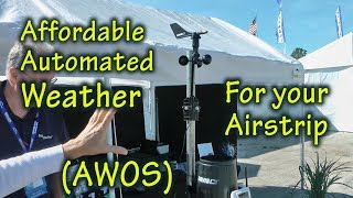Inexpensive AWOS Automated Weather for your Airport