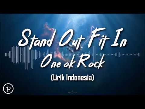 ONE OK ROCK: Stand Out Fit In (Lirik dan Arti | Terjemahan)