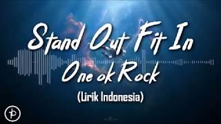 ONE OK ROCK: Stand Out Fit In (Lirik dan Arti   Terjemahan)