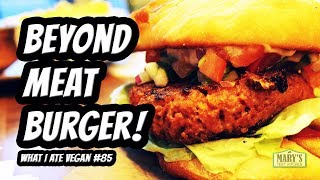 BEYOND MEAT BURGER TASTE TEST + WHAT I ATE VEGAN IN A DAY #85 | Mary