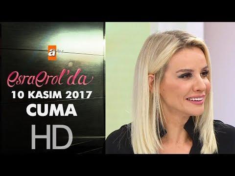 Esra Erol'da 10 Kasım 2017 Cuma - 480 Bölüm