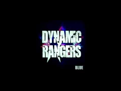 Dynamic Rangers - Blue (radio edit)