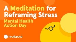 A 10-Minute Meditation for Stress from Headspace | Mental Health Action Day screenshot 5