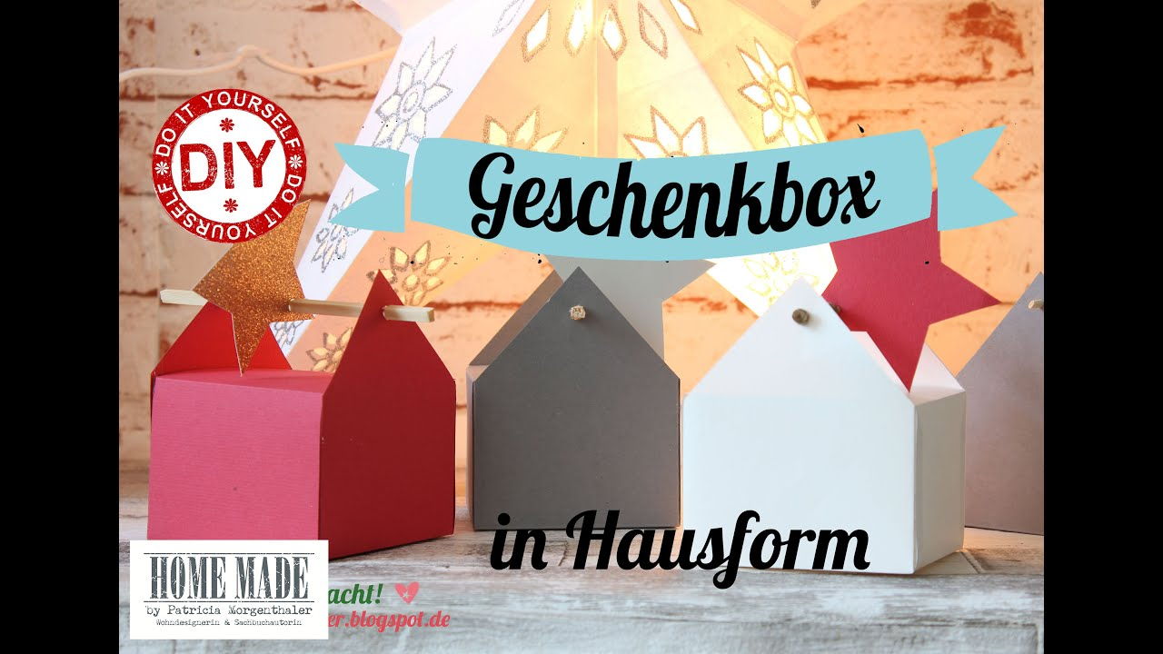 How To I Geschenkverpackung Haus I Deko Inspirationen Selbstgemacht I  Weihnachten I Muttertag