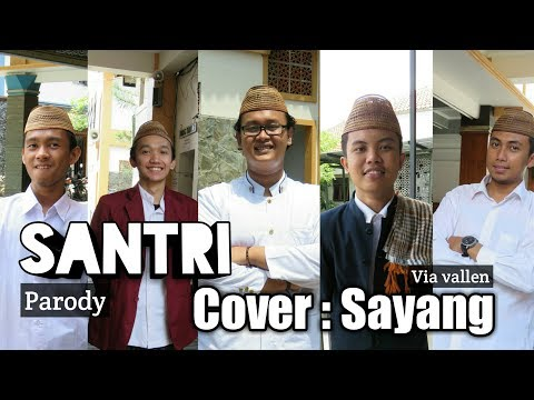 Santri (Cover : Sayang - Via Vallen) [Official Video]