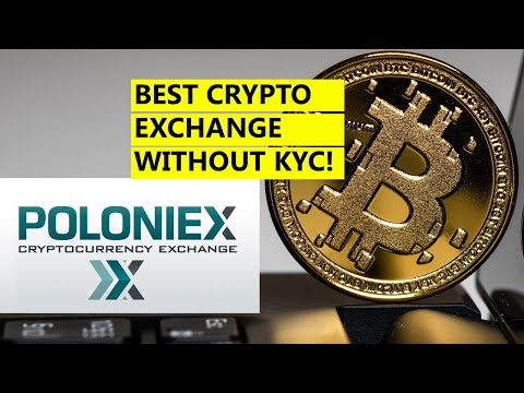 BEST CRYPTO EXCHANGE WITHOUT KYC 2020 – Poloniex cryptocurrency exchange