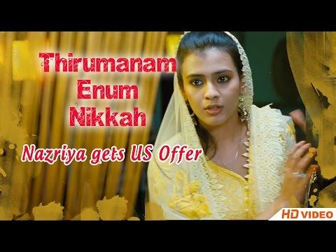 Thirumanam Ennum Nikkah Tamil Movie - Nazriya gets US Offer