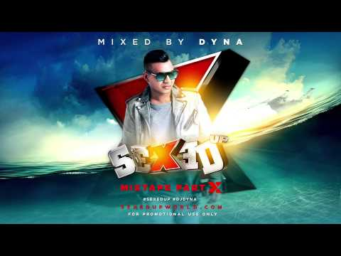 SEXED UP THE MIXTAPE PART X #SEXEDUP10 #DJDYNA