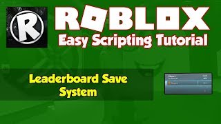 Roblox | Leaderboard Saving System Tutorial [2019]