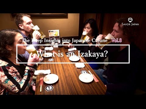 What is IZAKAYA -The Deep Insights into Japanese Cuisine Vol.8-