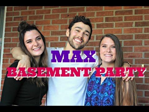 MAX BASEMENT PARTY