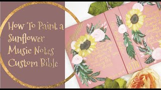How to Paint a Sunflower Music Notes Bible