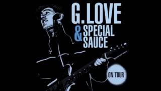 Watch G Love  Special Sauce Parasite video