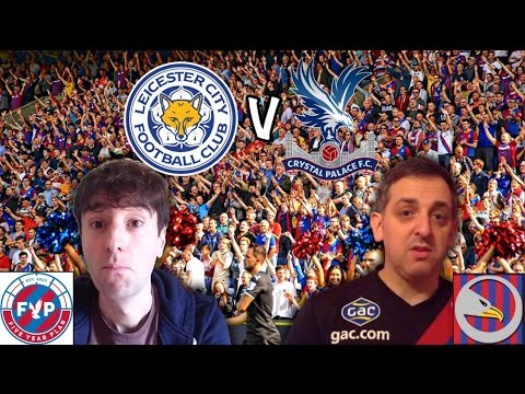 Jim & Jay's Final Say | Leicester City 1 - 0 #CPFC 2015/16