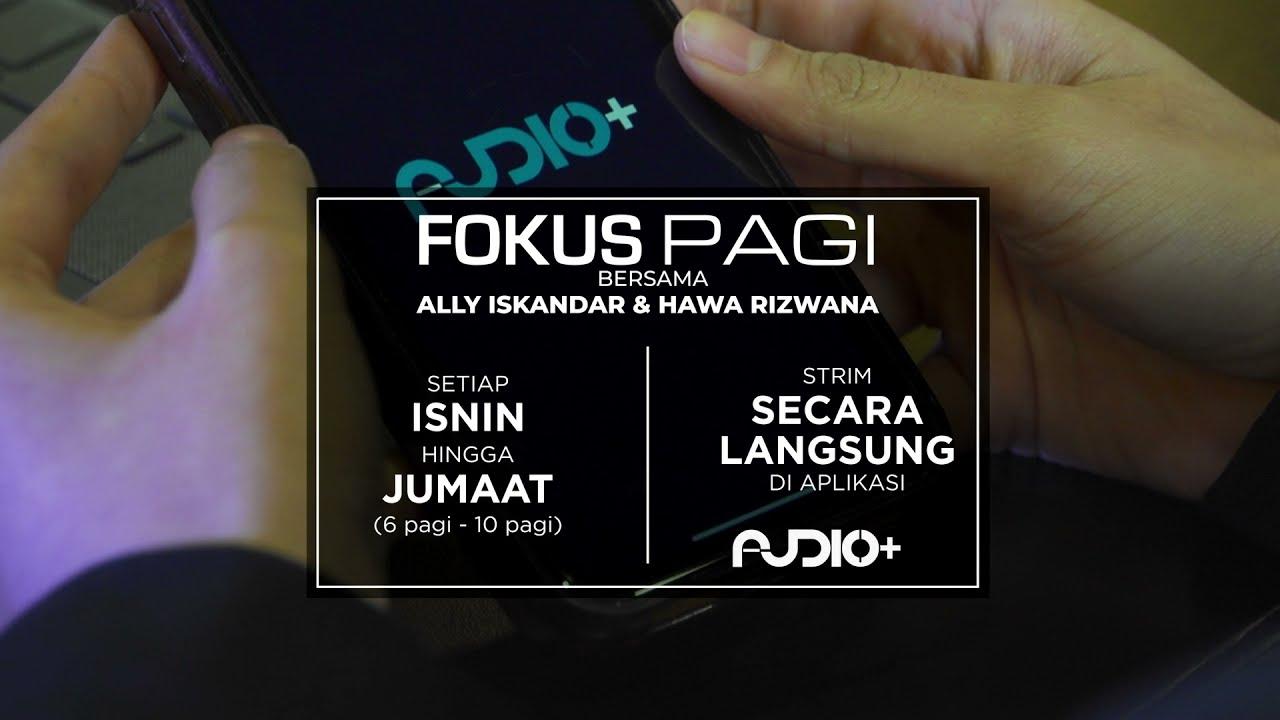 Fokus Pagi   Buletin FM