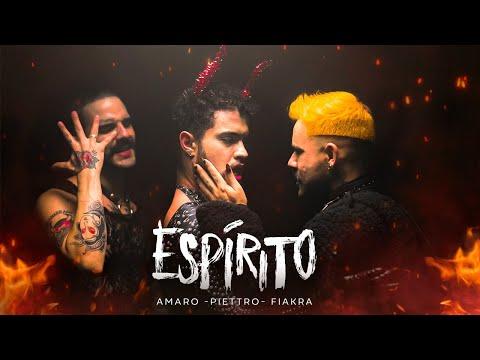 Espírito (Clipe Oficial) - PIETTRO, AMARO & FIAKRA