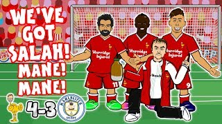 SALAH, MANE MANE! TUN, TUN, TUN, TUN, TUN, TUN!  (Lied Liverpool vs Man City 4-3 Goals Highlights Parodie)