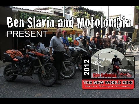 THE NEW WORLD RIDE - Full Feature Film - Colombian Motorcycle Adventure