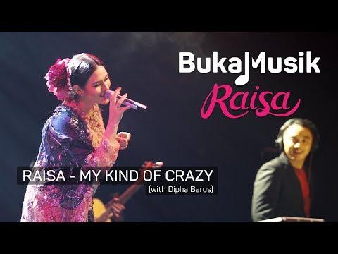 Raisa & Dipha Barus - My Kind Of Crazy (with Lyrics)   BukaMusik