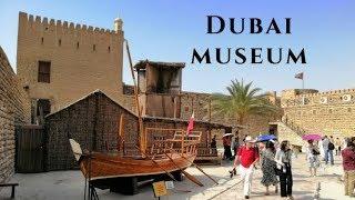 Dubai Museum | Al Fahidi Fort | Bur Dubai  Uae