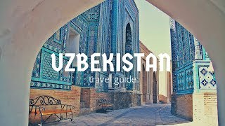 UZBEKISTAN Travel Guide, 5 best places in uzbekistan !!