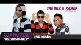 Sean Kingston - Bollywood Girls (The Bilz & Kashif Remix)