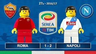 ROMA NAPOLI 1-2 • Serie A 2016/17 ( Film Lego Calcio ) Goal Highlights 04/03/2017