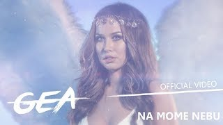 GEA - NA MOME NEBU (OFFICIAL VIDEO)