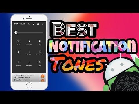 Best notification tones for your Smartphone | Best tones 2018