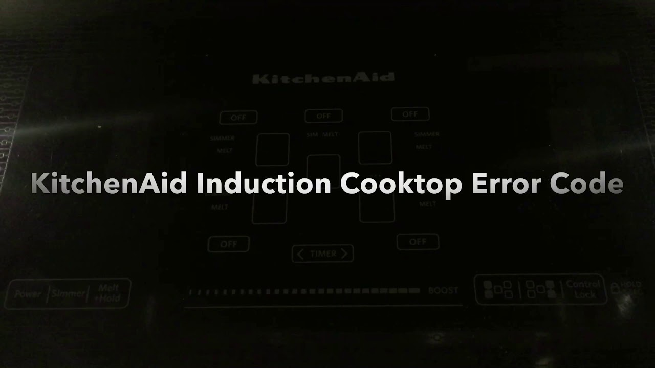 KitchenAid Induction Cooktop Error Code