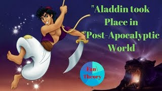 """Fan Theory of Aladdin Part 1: """"Aladdin"""" took place in a """"Post-Apocalyptic World"""""""